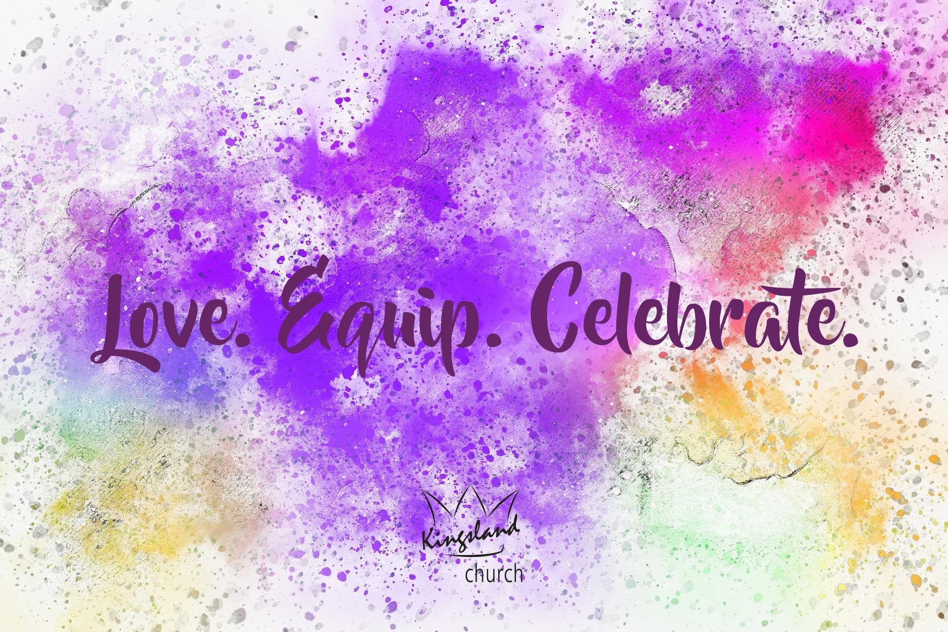 Love Equip Celebrate