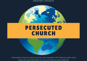 Persecuted church update